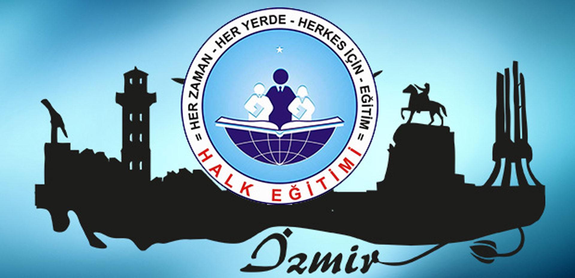 Bütün İzmir Halk Eğitim Kursları Kurslar İzmir 'de